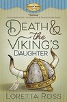 Death & the Viking's Daughter (An Auction Block Mystery #4)