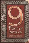 9 Tales of Raffalon by Matthew Hughes