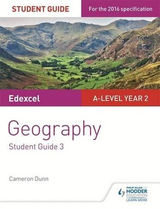 Edexcel A-level Year 2 Geography Student Guide 3: The Water Cycle and Water Insecurity; The Carbon Cycle and Energy Security; Superpowers