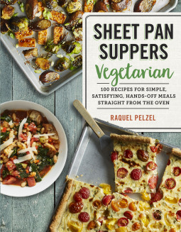 Sheet Pan Suppers Vegetarian