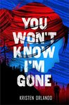 You Won't Know I'm Gone (The Black Angel Chronicles)