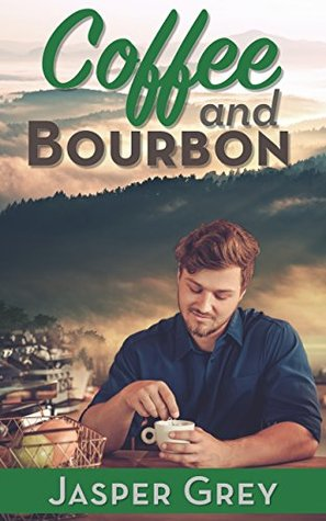 Recent Release Review: Coffee and Bourbon by Jasper Grey