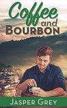Coffee and Bourbon