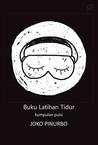Buku Latihan Tidur: Kumpulan Puisi
