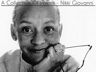 A Collection Of Poems - Nikki Giovanni