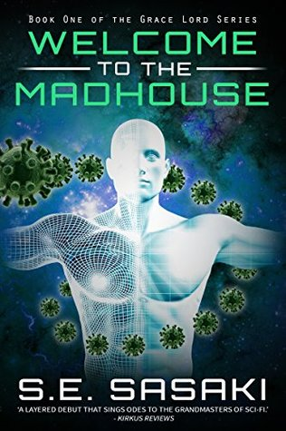 Welcome to the Madhouse (The Grace Lord Series, #1)