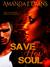 Save Her Soul by Amanda J. Evans