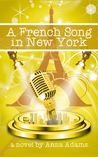 A French Song in New York (The French Girl #6)