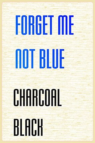 forget me not blue charcoal black COLOE OF LOVE