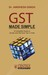 GST Made Simple: A Complete...