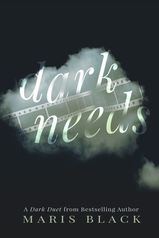 New Release Review:  Dark Needs (Dark Duet #1) by Maris Black