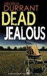 Dead Jealous by Helen H. Durrant