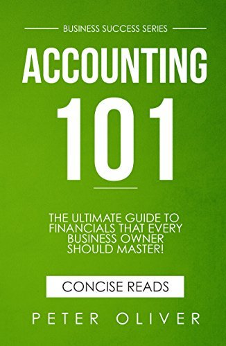 Accounting 101: The ultimate guide to financials that every business owner should master! Students, entrepreuners, and the curious will most certainly ... learning the basics!