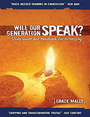Will Our Generation Speak? Study Guide and Handbook for Witnessing