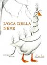 L'oca della neve by Vittorio Bocchi