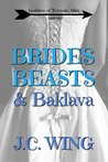 Brides, Beasts & Baklava (Goddess of Tornado Alley Book 2)