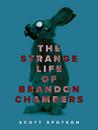 The Strange Life ...