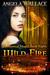 Wild Fire (Elemental Magic, #8)