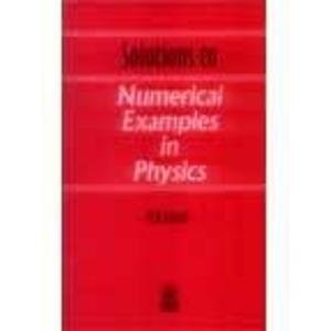 Solutions to Numerical Examples in Physics