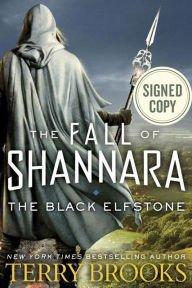 The Black Elfstone (Signed Book) (Fall of Shannara Series #1)