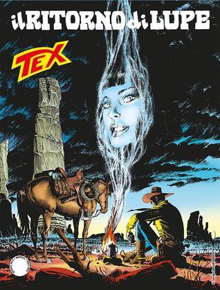 Tex n. 682: Il ritorno di Lupe