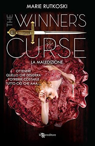 The Winner's Curse. La maledizione by Marie Rutkoski