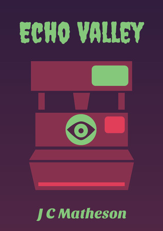 Echo Valley by J.C. Matheson