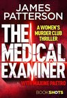 The Medical Examiner (Women's Murder Club #16.5)