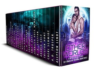 Other Worlds: A Limited Edition Collection of Science Fiction Romance and Paranormal Romance