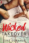 Wicked Takeover (Wicked Brand, #1)