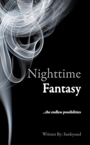 Nighttime Fantasy: ...the endless possibilities
