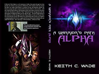 A Warriors Path  (AWP: Trilogy Book 1)