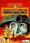 Sombras sobre Veneza (Scarlett Dream, #2)