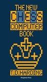 The New Chess Computer Book: Pergamon Chess Series