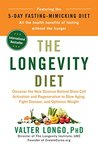 The Longevity Diet: Discover the New Science Behind Stem Cell Activation and Regeneration to Slow Aging, Fight Disease, and Optimize Weight