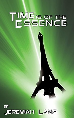 Time is of the Essence (The Impossible Book 2)