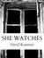 She Watches by David Duane Kummer