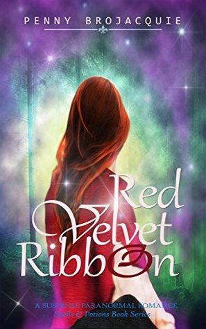 Red Velvet Ribbon: A suspense paranormal romance (Spells & Potions)