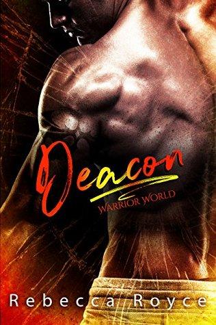 Deacon (Warrior World #1)