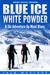 Blue Ice, White Powder - A Ski Adventure Up Mont Blanc