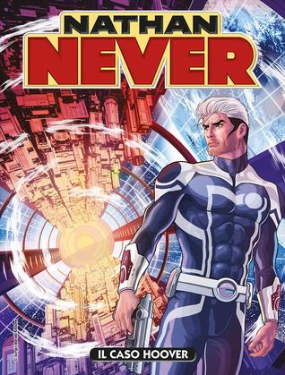 Nathan Never n 314: Il caso Hoover
