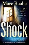 The Shock: A disturbing thriller for fans of Jeffery Deaver