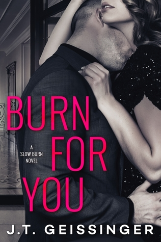 Burn for You (Slow Burn #1)