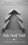 Tale Half Told