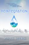 Reintegration (Reintegration #1)