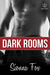 Dark Rooms by Sionna Fox