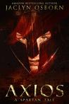 Axios: A Spartan Tale