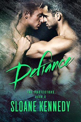 Recent Release Review: Defiance (The Protectors #9) by Sloan Kennedy