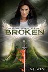 Broken by S.J. West