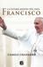 La última misión del Papa Francisco